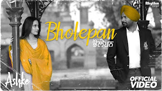 Bholepan – Ashke – Amrinder Gill Punjabi Video HD Download
