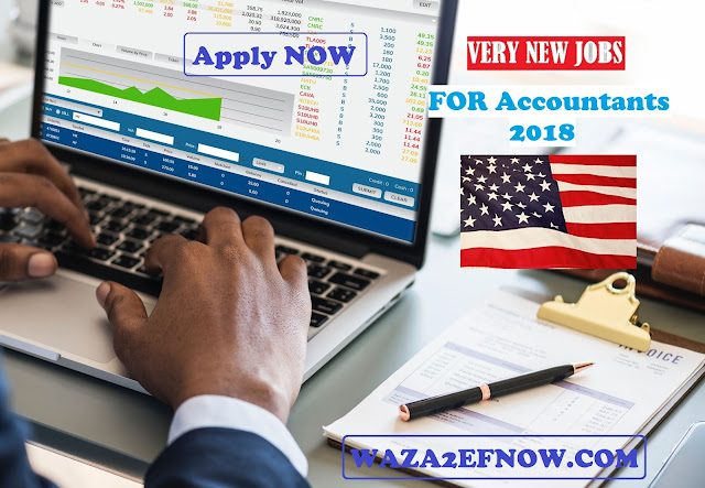 للمحاسبين 2018 USA very NEW vacancies for Accountants | وظائف ناو