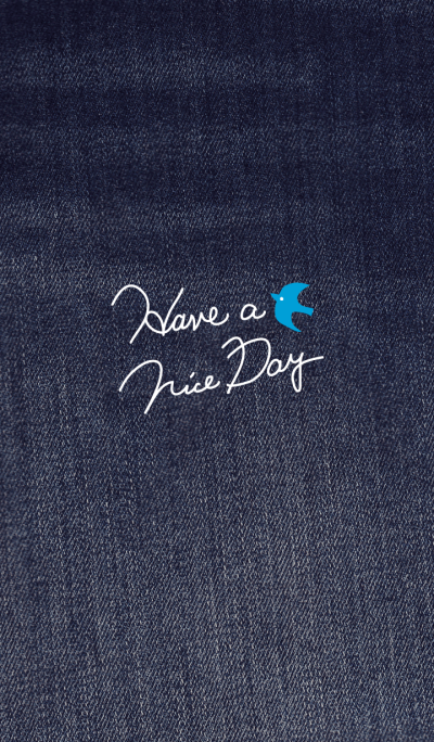 HAVE A NICE DAY!-denim pattern-joc