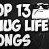 13+ Top Thug Life Songs List