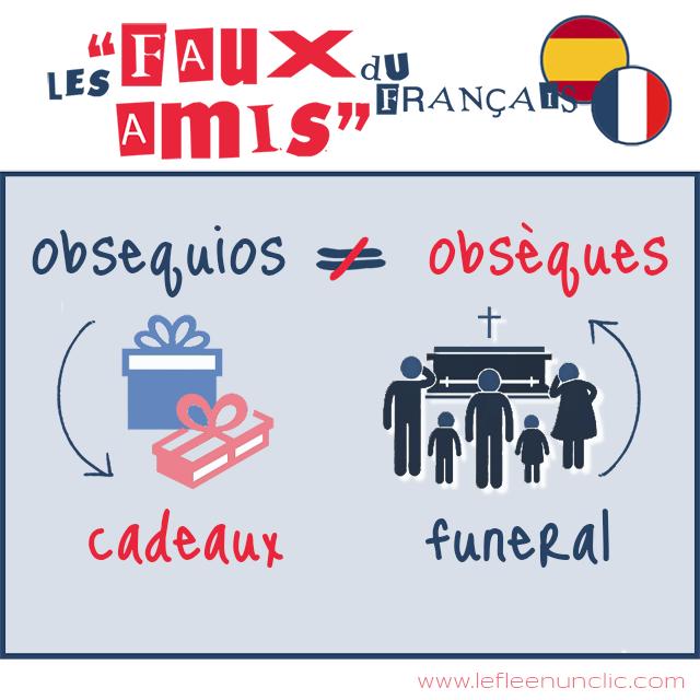 faux-amis du français, obsequios, obsèques, vocabulaire, le FLE en un 'clic'