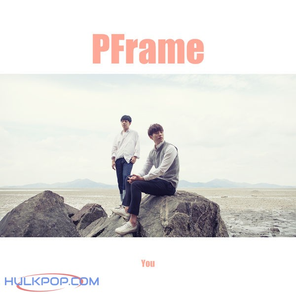 Pframe – You – Single