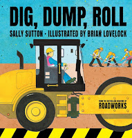 Dig, Dump, Roll by Sally Sutton, Illustrated by Brian Lovelock book cover