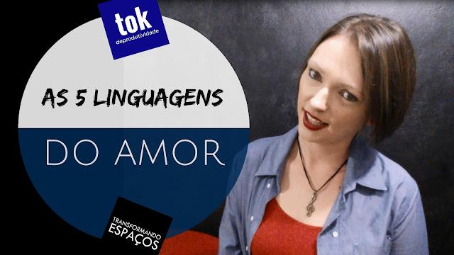 Você conhece as cinco linguagens do amor?