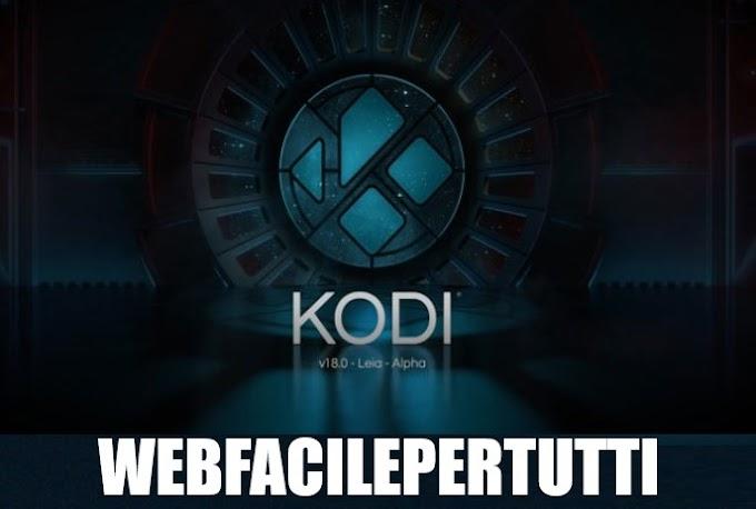 Kodi 18 Nuova Versione Disponibile - Ecco come installare KODI MOD