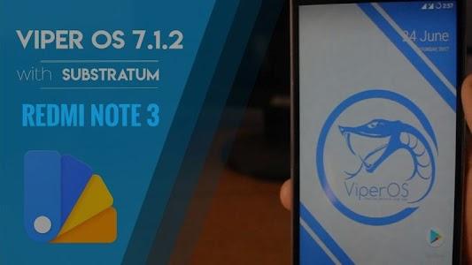 ROM ViperOS, Redmi Note 3 Kenzo