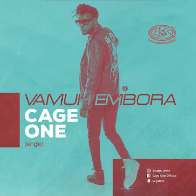 Cage One - Vamuh Embora (2018) [Download]