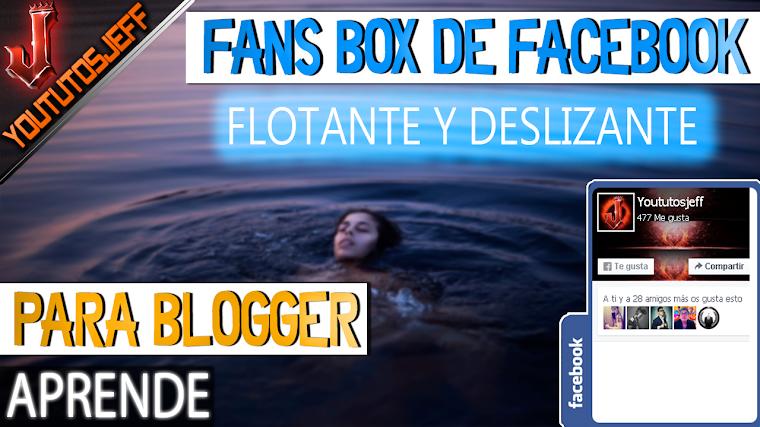 Cómo colocar un Fans Box de Facebook flotante y deslizante para tus Blog   2016