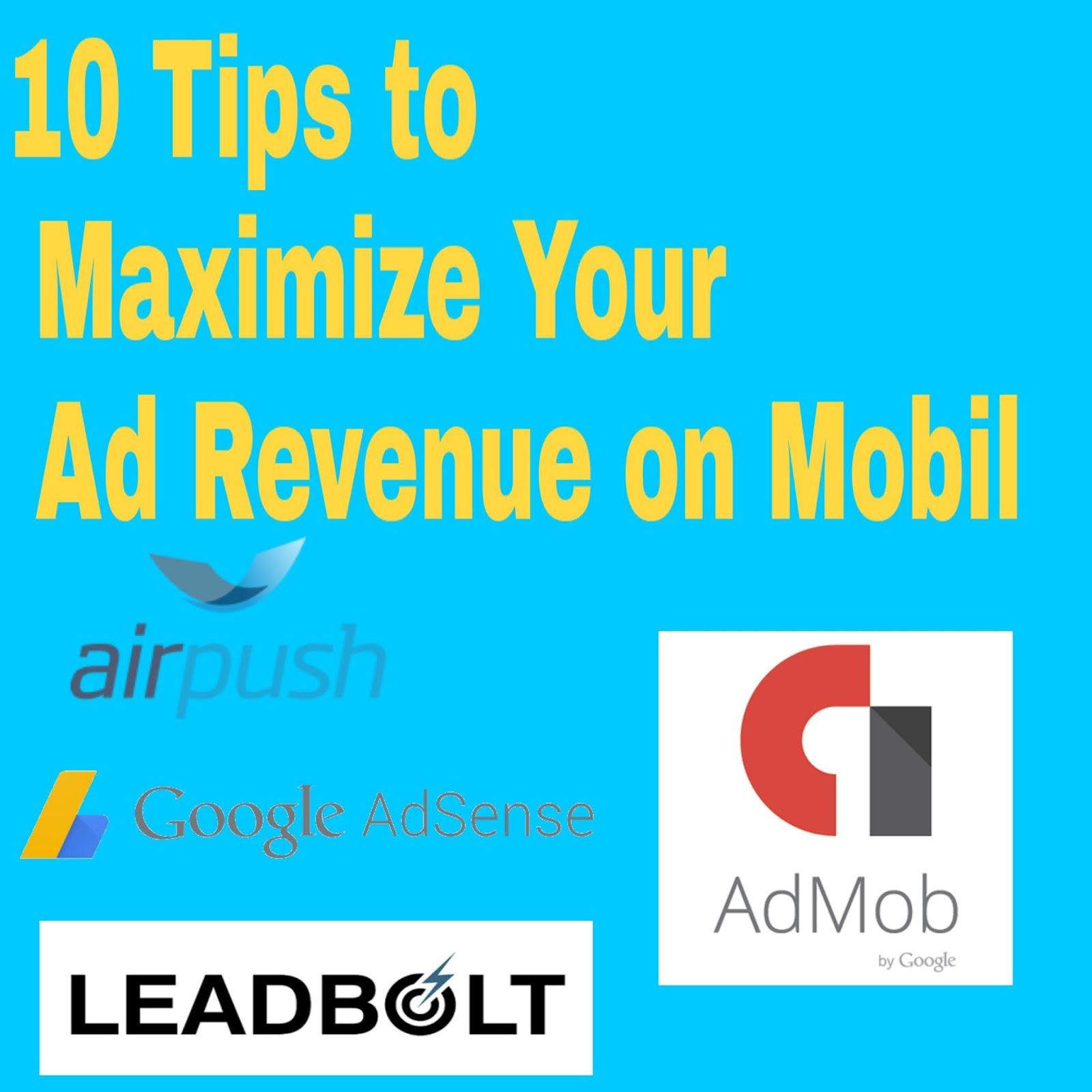 Top 10 maximize ads revenue on mobile best ads top ads 2018 best