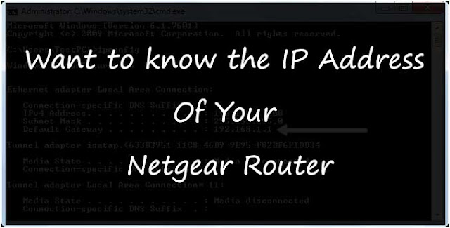 Want to know the IP Address Of Your Netgear Route: Wireless Router Printer