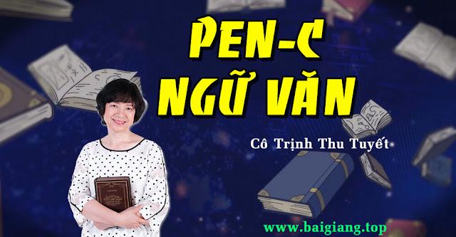 [Hocmai] Luyện thi THPT Quốc Gia PEN-C (N3) môn Ngữ Văn - Cô Trịnh Thu Tuyết