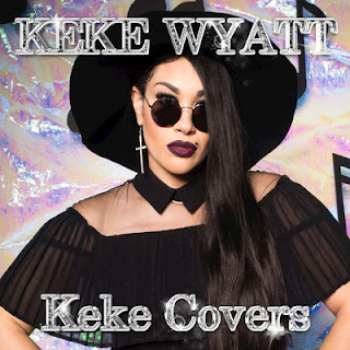 KeKe Wyatt - Keke Covers (2017) - Album Download, Itunes Cover, Official Cover, Album CD Cover Art, Tracklist