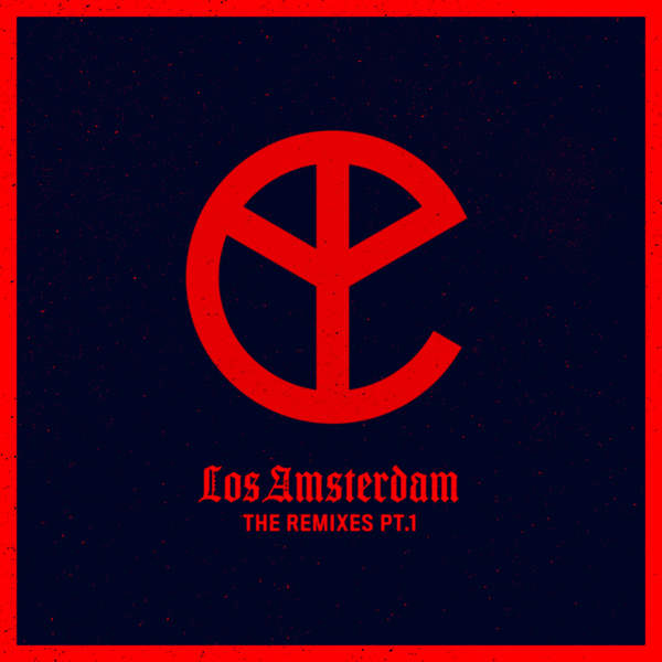Yellow Claw - Los Amsterdam (Remixes, Pt. 1) - EP Cover