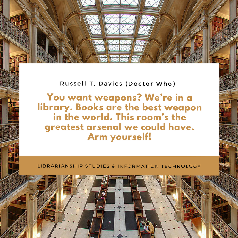 You want weapons? We're in a library. Books are the best weapon in the world. This room's the greatest arsenal we could have. Arm yourself!