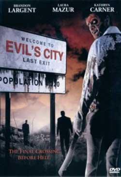 Evil's City (2005)