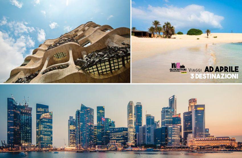 Vacanze di aprile: tre destinazioni ideali - Viaggi