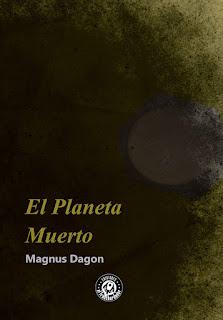 El planeta muerto de Magnus Dagon