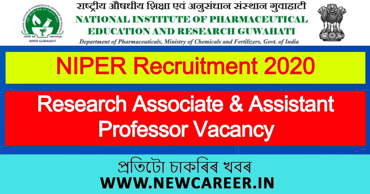 NIPER Recruitment 2020: Apply For Research Associate & Assistant Professor Vacancy In Guwahati