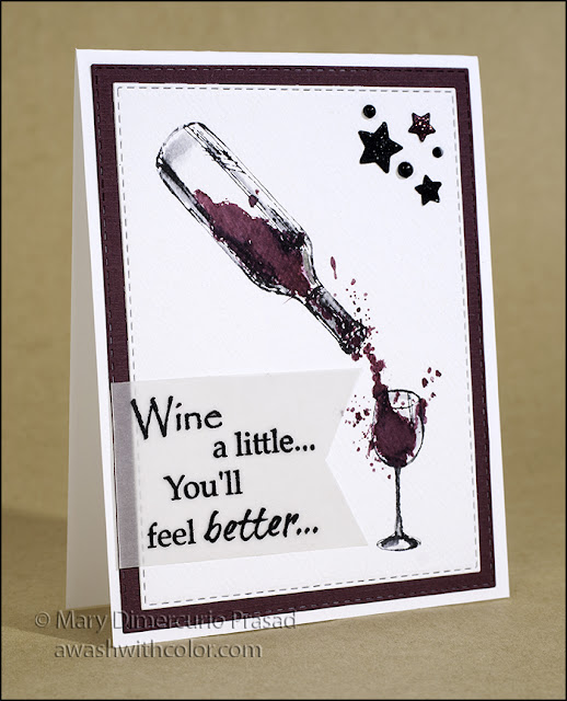 Rubbernecker Stamps, CAS Card, Wine a Little, Watercolor Stamping