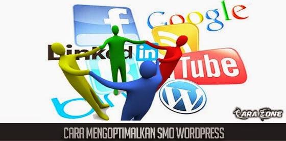 Cara Mengoptimalkan SMO Wordpress
