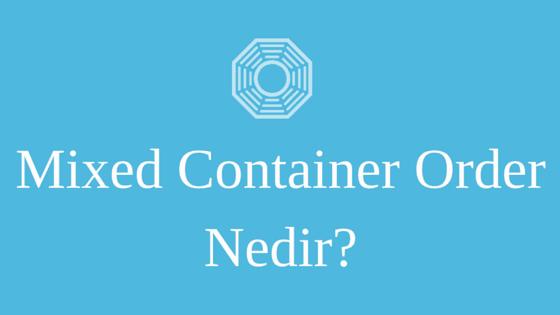 mixed container order nedir ile ilgili resim
