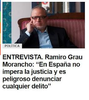 """ENTREVISTA. Ramiro Grau Morancho: """"En España no impera la justicia y es peligroso denunciar cualquier delito"""""""