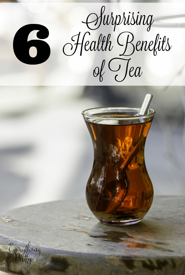 6 Surprising Health Benefits of Tea