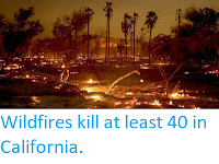 http://sciencythoughts.blogspot.co.uk/2017/10/wildfires-kill-at-least-40-in-california.html