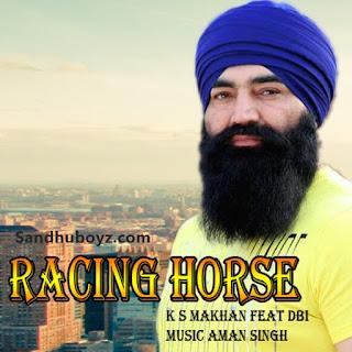 http://sandhuboyz.com/album/52738/racing-horse-k-s-makhan-feat-dbi.html