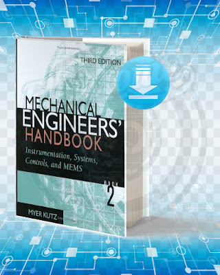 Free Book Mechanical Engineers Handbook Instrumentation, Systems, Controls, and MEMS.