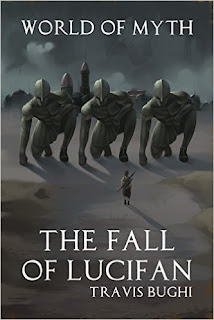 http://www.amazon.com/Fall-Lucifan-World-Myth-Book-ebook/dp/B00CXJMJTQ