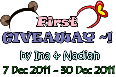 1st Giveaway by Ina & Nadiah