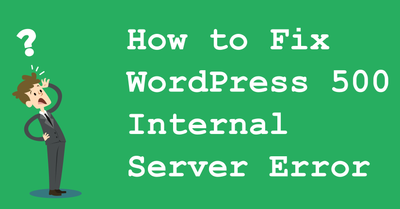 Cara Memperbaiki Internal Server Error (500) WordPress