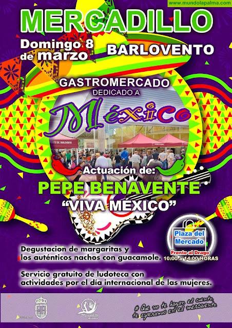 Mercadillo de Barlovento - Gastromercado dedicado a México con Pepe Benavente