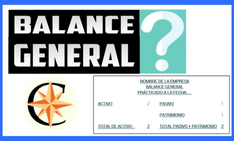 Que es un Balance General en Contabilidad