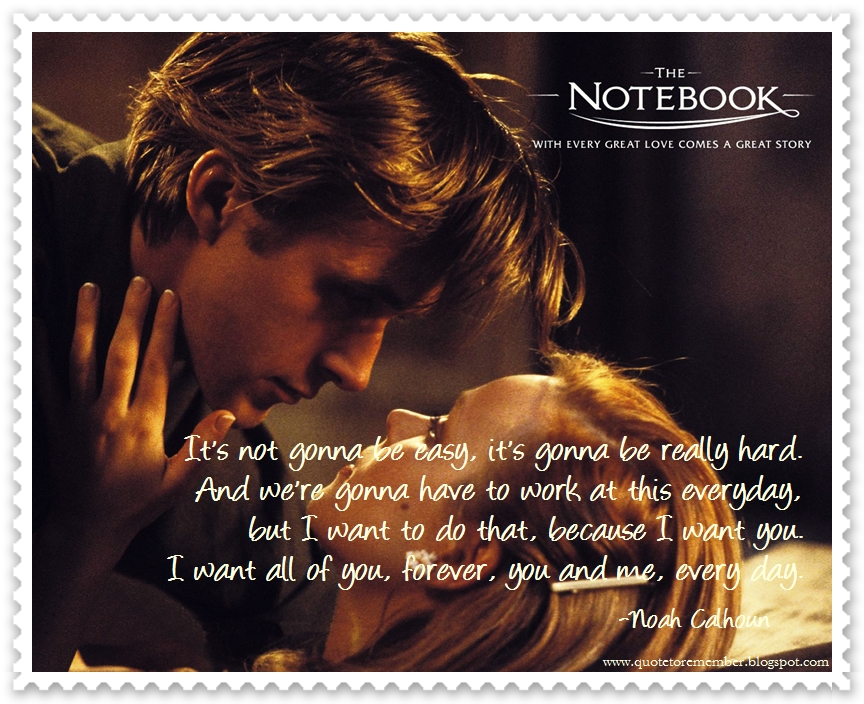 Quote to Remember: THE NOTEBOOK [2004]