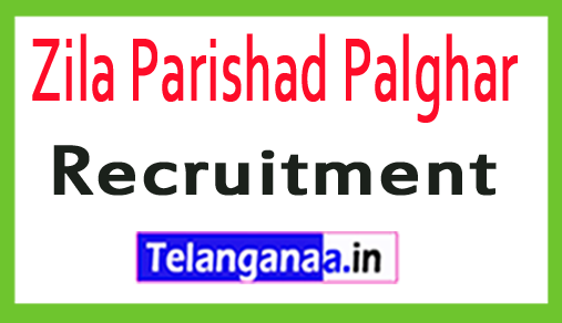 Zila Parishad Palghar Recruitment