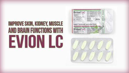 Evion LC - Improve Skin, Kidney, Muscle and Brain Functions - Information in Hindi