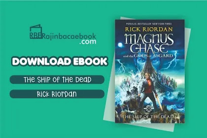 Download Novel The Ship of the Dead (Magnus Chase and the Gods of Asgard #3) by Rick Riordan