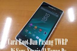 Cara Root Dan Pasang TWRP Di Sony Xperia Z1 Tanpa Pc
