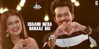 Chaand Mera Naraaz Hai Lyrics: A single Hindi Song in the voice of Neha Kakkar & Tony Kakkar, composed & lyricsted by Tony Kakkar.