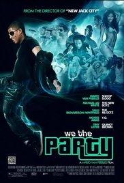 Watch We the Party Online Free 2012 Putlocker