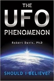 The UFO Phenomenon: Should I Believe?