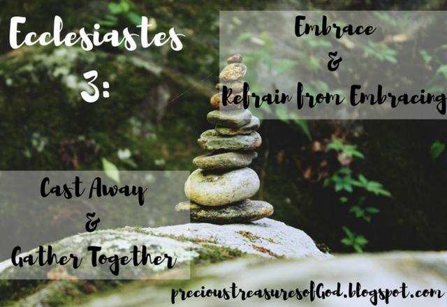 http://precioustreasuresofgod.blogspot.com/2018/02/ecclesiastes-3-cast-away-and-gather.html