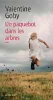 https://itzamna-librairie.blogspot.fr/2016/09/un-paquebot-dans-les-arbres-valentine.html