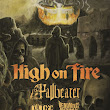 July 30, 2015-- High on Fire at the Casbah
