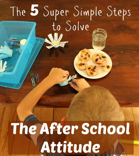 Five Super Simple Steps to Solve the After School Attitude