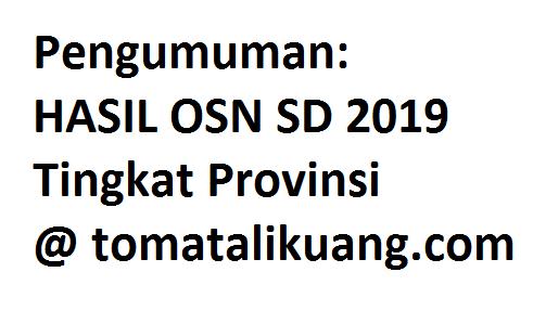 Pengumuman Hasil OSN SD Tahun 2019 (OSP Provinsi)