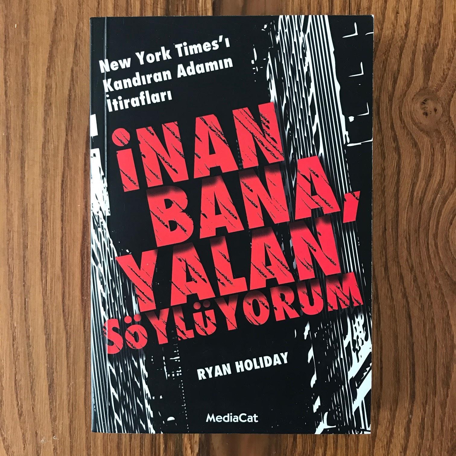 Inan Bana, Yalan Soyluyorum - New York Times'i Kandiran Adamin Itiraflari (Kitap)