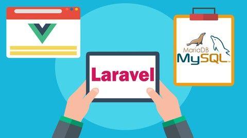 Desarrollo web en PHP con Laravel 5.6, VueJS y MariaDB Mysql (Udemy) MEGA